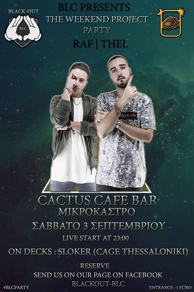 Raf x Thel Live at Cactus Cafe Bar στο Μικρόκαστρο το Σάββατο 3 Σεπτεμβρίου
