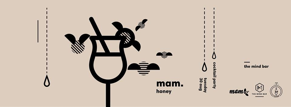 1st Cocktail Party by mam. honey στο The mind  bar στην Κοζάνη, την Τρίτη 30 Αυγούστου
