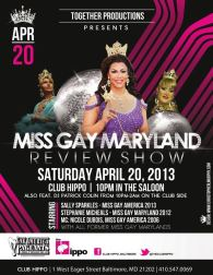 Show Ad | Miss Gay Maryland America | Club Hippo (Baltimore, Maryland) | 4/20/2013