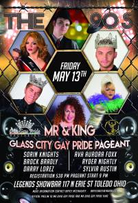 Show Ad | Mr. and King Glass City Gay Pride | Legends Showbar (Toledo, Ohio) | 5/13/2016