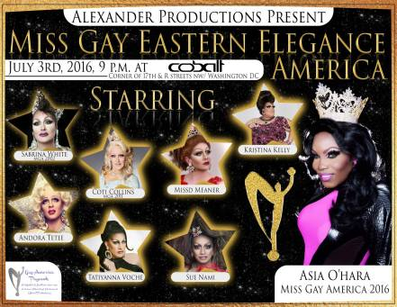 Show Ad | Miss Gay Eastern Elegance America | Cobalt (Washinton, DC) | 7/3/2016