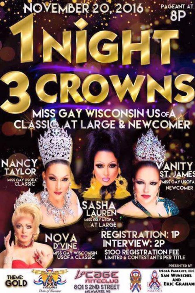 Show Ad | Miss Gay Wisconsin at Large, Classic and Newcomer | LaCage Niteclub (Milwaukee, Wisconsin) | 11/20/2016