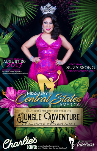 Show Ad | Miss Gay Central States America | Charlie's (Denver, Colorado) | 8/26/2017