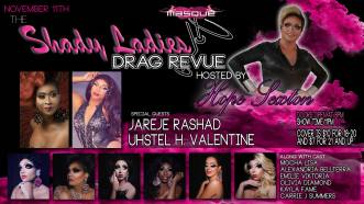 Show Ad | The Shady Ladies Drag Revue Hosted By Hope Sexton | Masque (Dayton, Ohio) | 11/11/2017