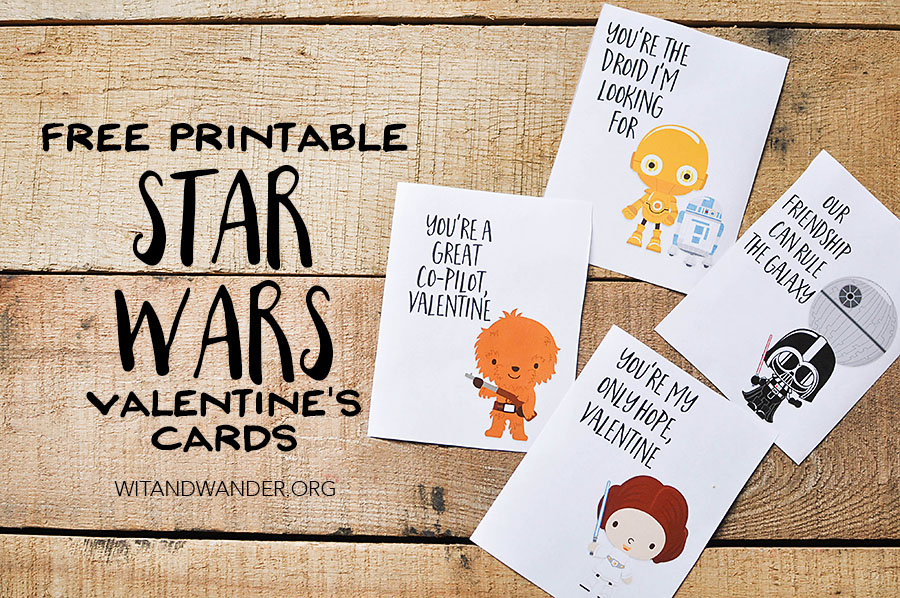 Star Wars Valentine\u0027s Day Cards for Kids - Our Handcrafted Life