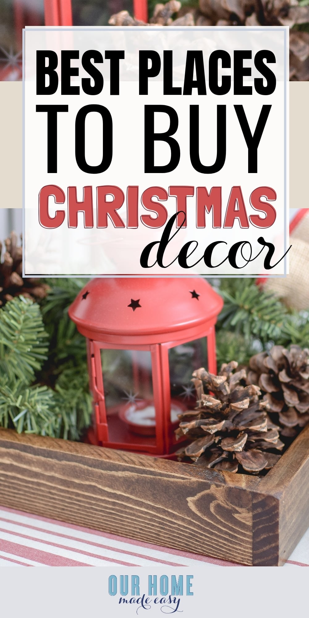 Best Place For Christmas Decorations The 20 Best Places To Buy Christmas Decorations Our Home Made Easy
