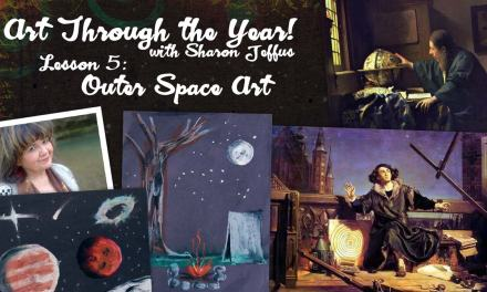 Art Through the Year with Sharon Jeffus – Lesson 5 – Outer Space Art