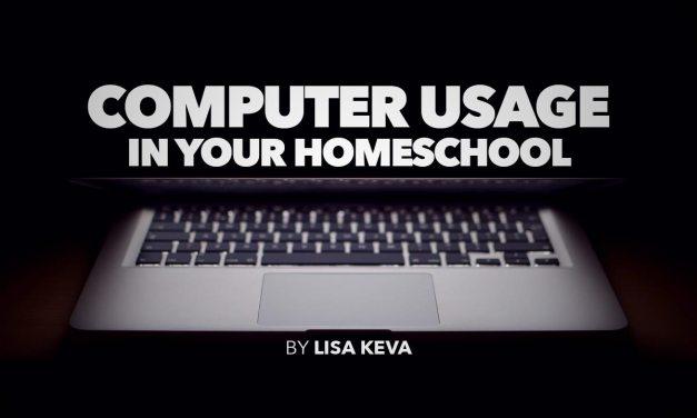 Computer Usage in Your Homeschool