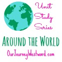 Around the World Series at Our Journey Westward