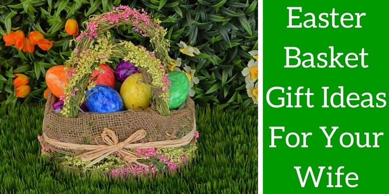 Easter gift ideas for wife eskayalitim saveenlarge boyfriend easter basket negle Image collections