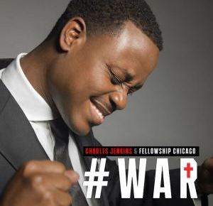 6/7/15 O&A Sunday Gospel: Charles Jenkins & Fellowship Chicago – War (Live)