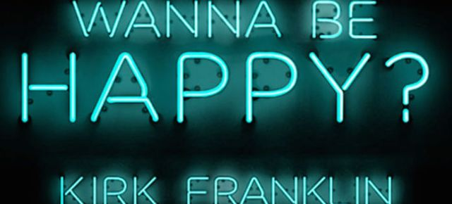 2/14/16 O&A NYC GOSPEL SUNDAY: Kirk Franklin – Wanna Be Happy?
