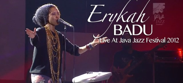 2/27/16 O&A NYC SUNDAY AFTERNOON JAZZ CONCERT: Erykah Badu Live At Java Jazz Festival (2012)