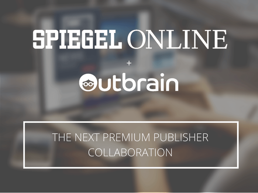 Süiegel Online Outbrain And Spiegel Online In Strategic Partnership