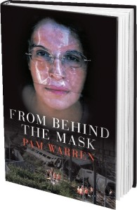 From Behind The Mask by Pam Warren