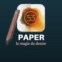 Paper sur iPad et iPhone, la magie du dessin