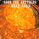 Good For Anything Meat Sauce Recipe