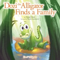 Children's Book: Dozi the Alligator Finds a Family