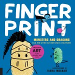 Review of Fingerprint Monsters and Dragons and 100 Other Adventurous Creatures