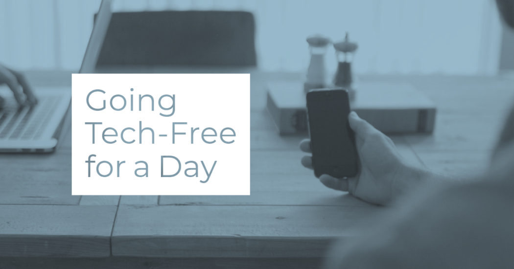 What Happened the First Time I Went Tech-Free \u2022 Out of the Bex