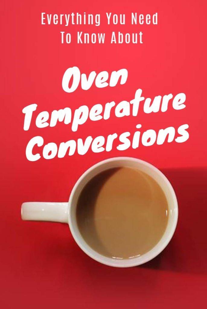 Common Oven Temperature Conversions OVENTales