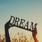 夢は叶えるものではありません