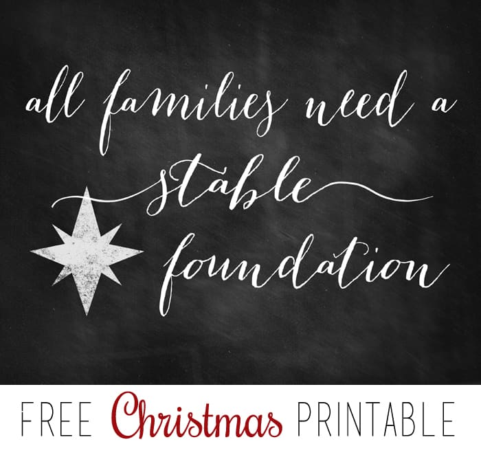 All Families Need a Stable Foundation Free Printable