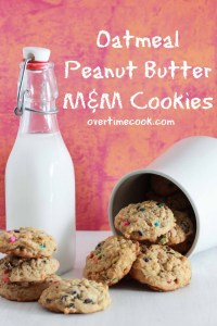 Oatmeal Peanut Butter M&M Cookies on Overtime Cook