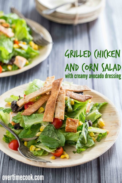 grilled chicken and corn salad on overtimecook.com