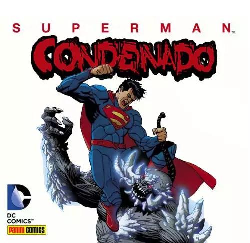 Novidades Panini Comics - Página 4 Supermancondenado