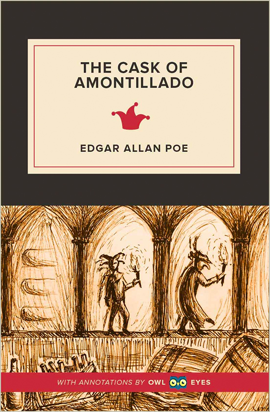 The Cask of Amontillado Full Text - Introduction - Owl Eyes