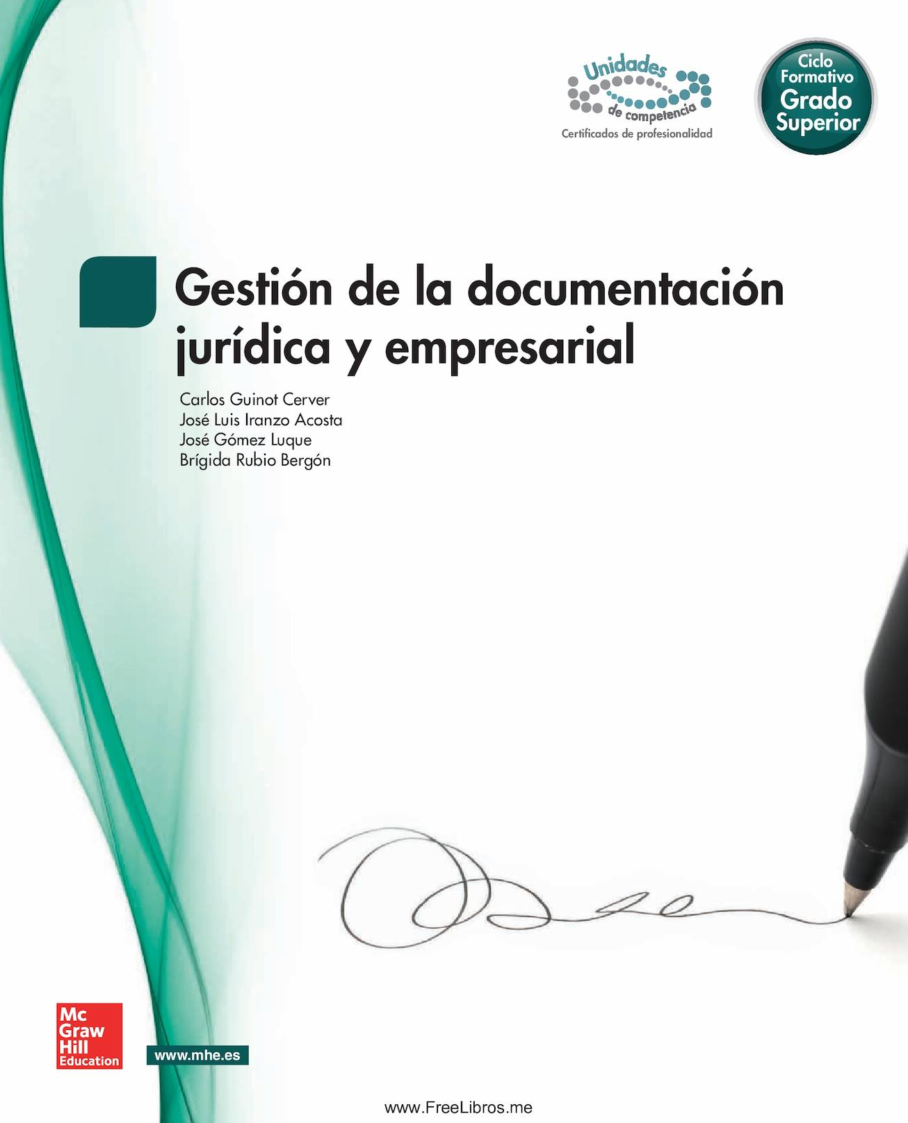 Descargar Libros Mc Graw Hill Pdf Gratis Gestion De La Documentacion Juridica Y Empresarial Mc Graw Hill