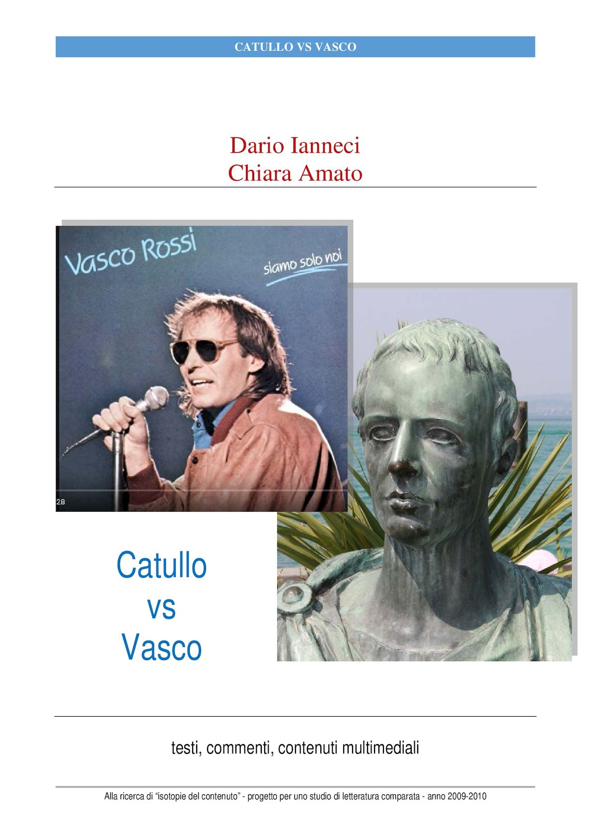 Credi Che Sia Facile Vasco Calaméo Catullo Vs Vasco