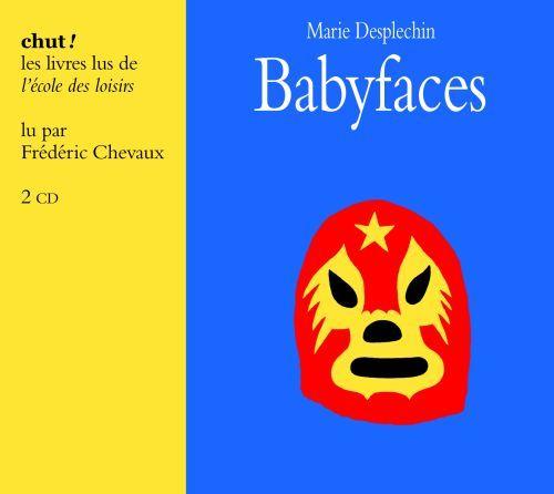 Babyfaces de Marie Desplechin