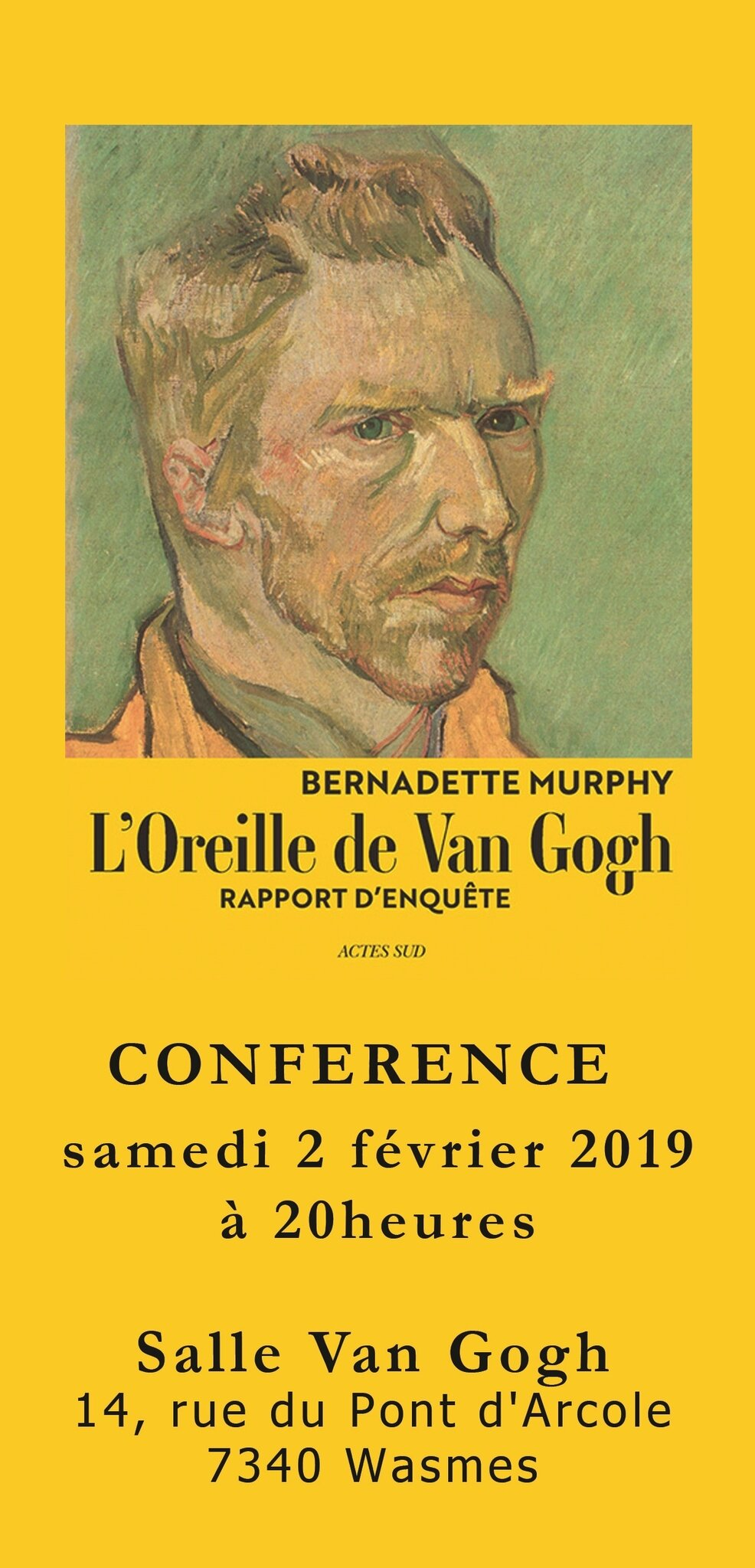 Pourquoi Van Gogh S Est Coupé L Oreille Bernadette Murphy The True Story Of Vann Gogh S Ear Van Gogh