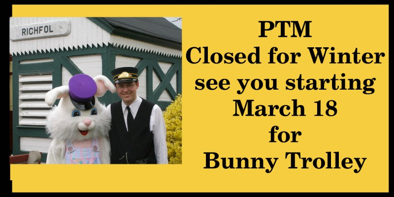 Closed for the Winter. See you for Bunny Trolley, March 18, 2016