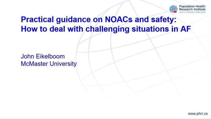 Slides Practical guidance on NOACs and safety How to deal with