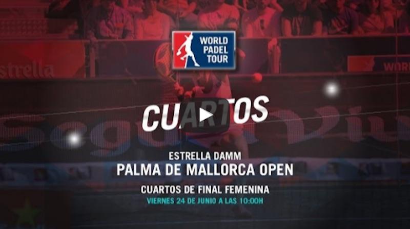 Cuartos femeninos World Padel Tour Palma de Mallorca en directo y online