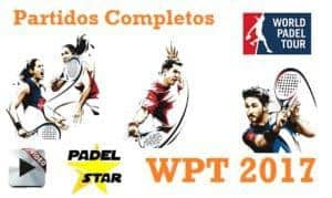 Partidos Completos World Padel Tour 2017