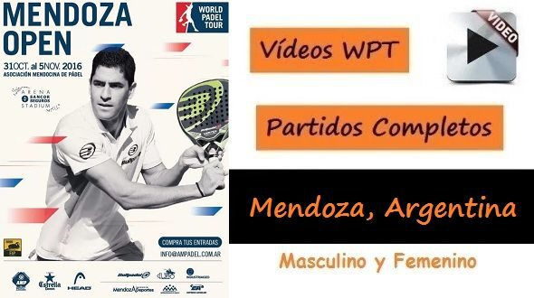 PARTIDOS Completos World Pádel Tour MENDOZA
