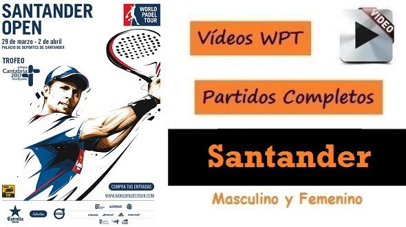 Partidos World Padel Tour Santander 2017