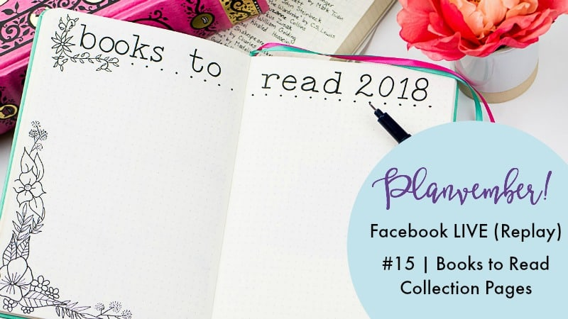 Planvember Day 15 2018 Reading List Journal Collection Template