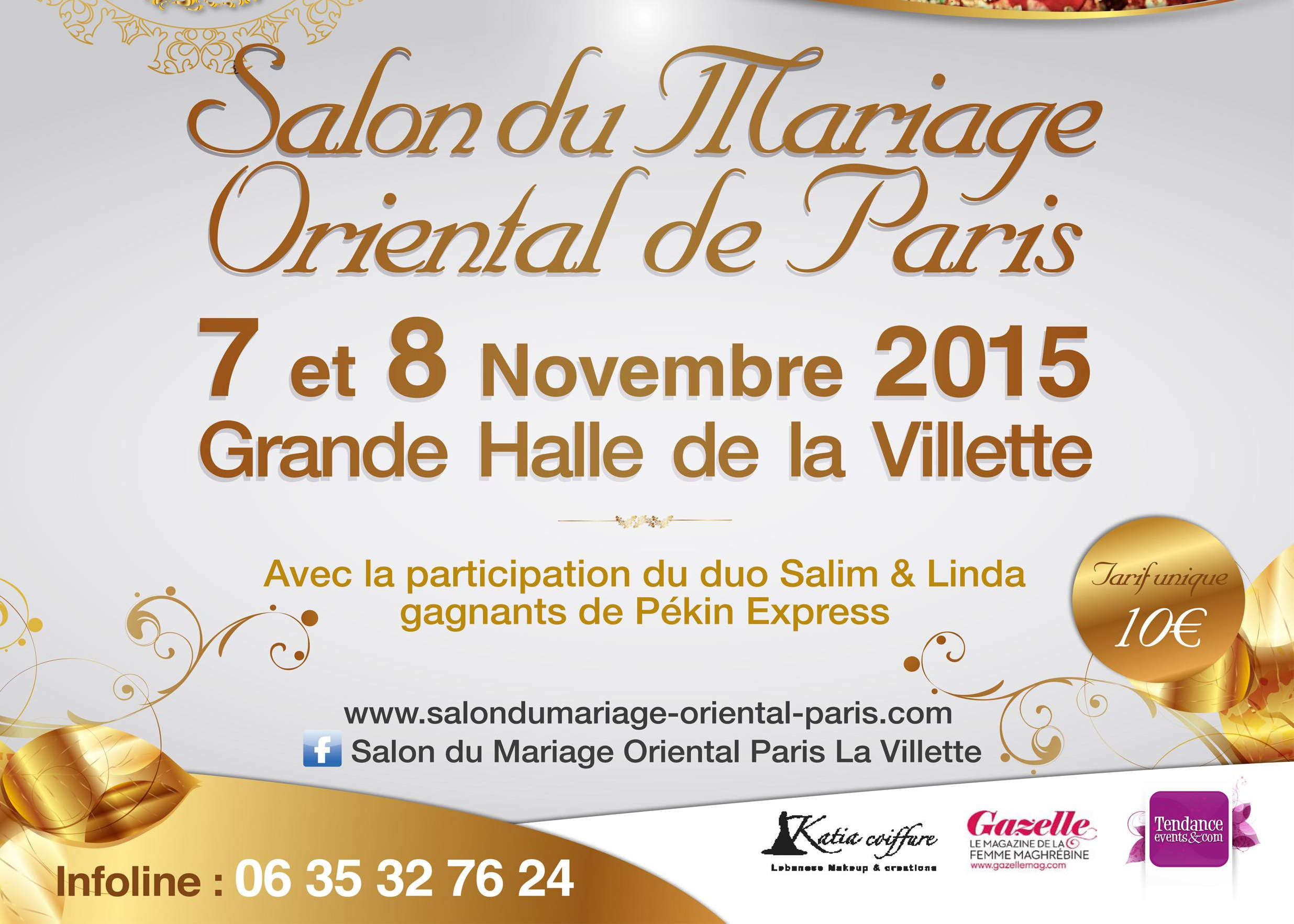 Salon Du Mariage Paris 2015 Salon Du Mariage Oriental Paris La Villette 211 Avenue Jean