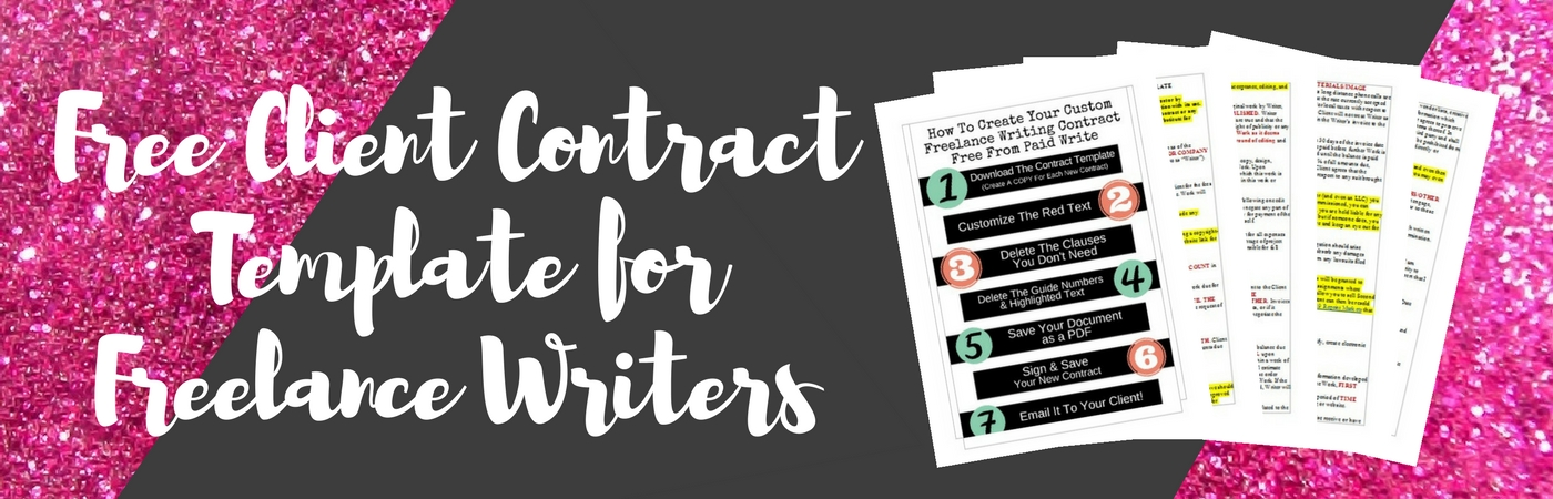 Freelance Writing Client Contract Template - PaidWrite - contract clauses you should never freelance without