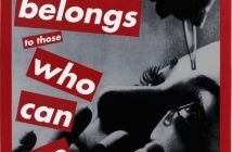 Untitled (The future belongs to those who can see it), 1997 Silkscreen on vinyl 85 × 60 inches by Barbara Kruger (b.1945)