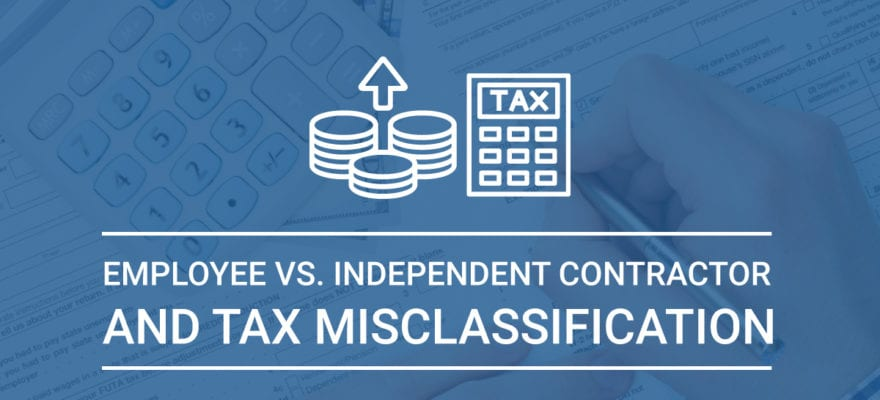 Employee Vs Independent Contractor  Tax Misclassification - Paladini