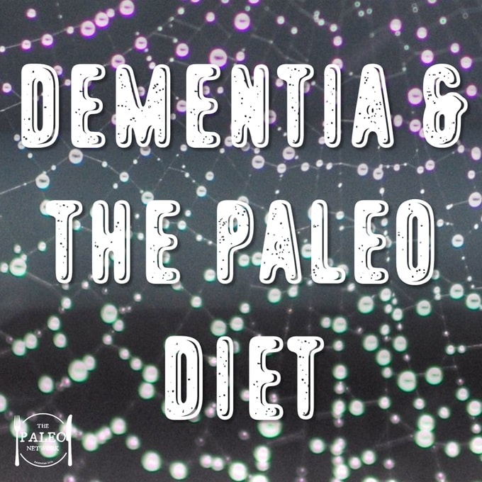 Dementia & The Paleo Diet Alzheimer's disease-min