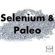 Selenium Paleo Diet Vitamin Mineral Deficiency Primal Diet-min
