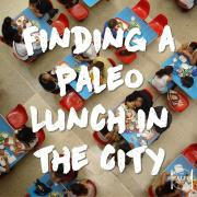 Finding a Paleo Lunch in the City food court ideas diet healthy