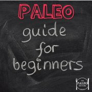 How to start paleo guide for beginners diet healthy eating plan-min